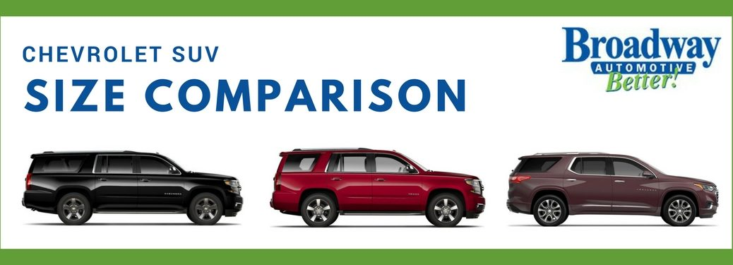 Chevrolet SUV size comparison