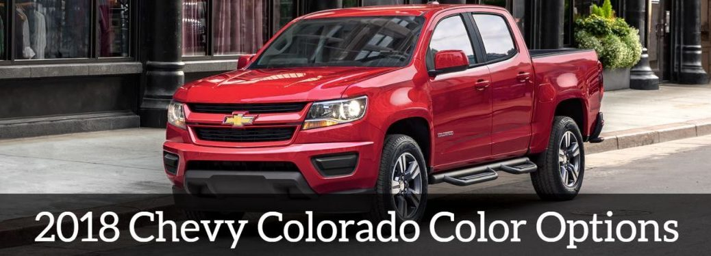 2018 chevy colorado color options