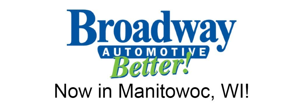 "Broadway Automotive logo with the text ""Now in Manitowoc, WI"""