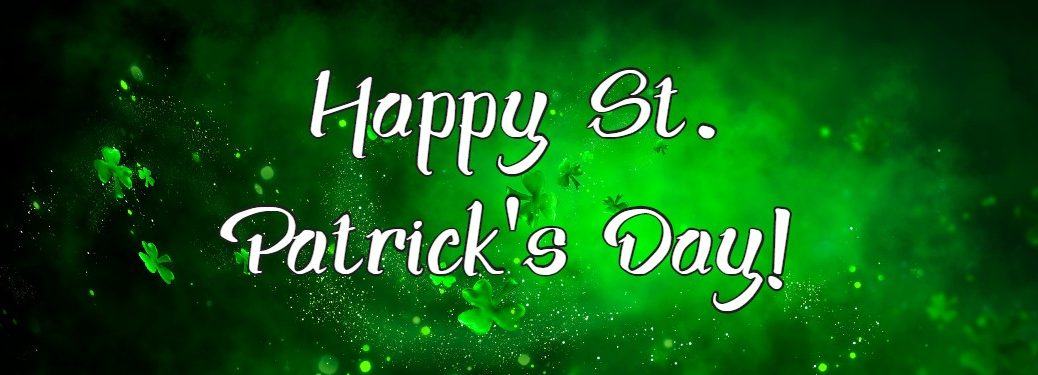 """Green graphic with clovers and the text """"Happy St. Patrick's Day"""""""