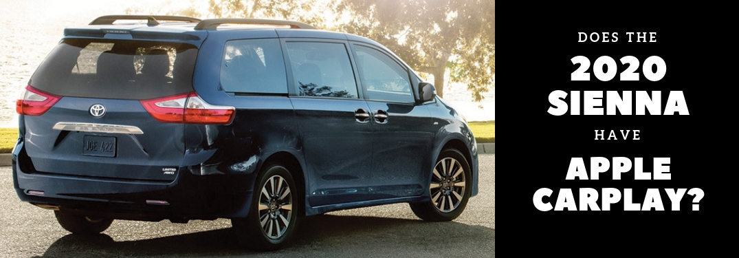 does the 2020 toyota sienna come with apple carplay does the 2020 toyota sienna come with