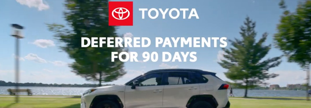90 Day Deferment from Toyota