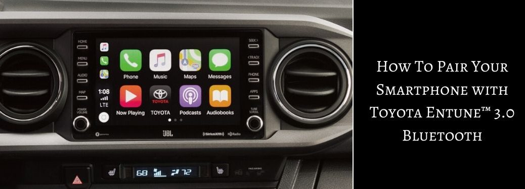 Close Up of 2020 Toyota Tacoma Touchscreen Display with Black Text Box and White How To Pair Your Smartphone with Toyota Entune 3.0 Bluetooth Text