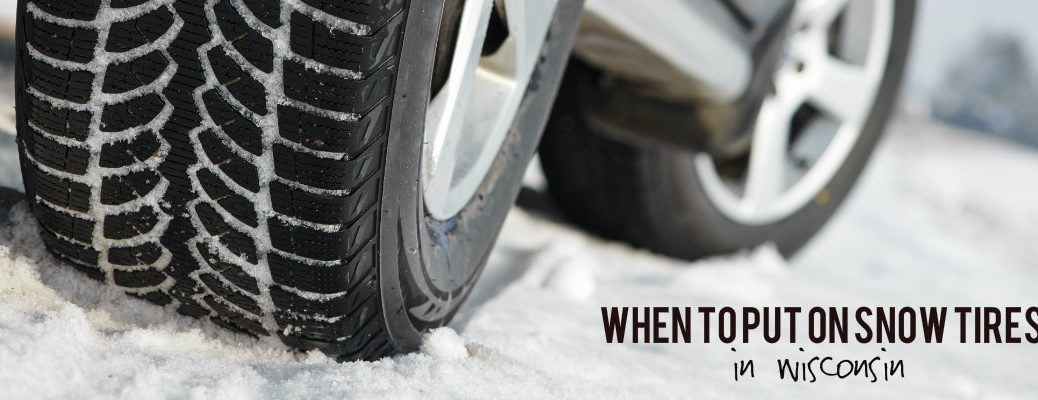 When should you put on snow tires in Wisconsin