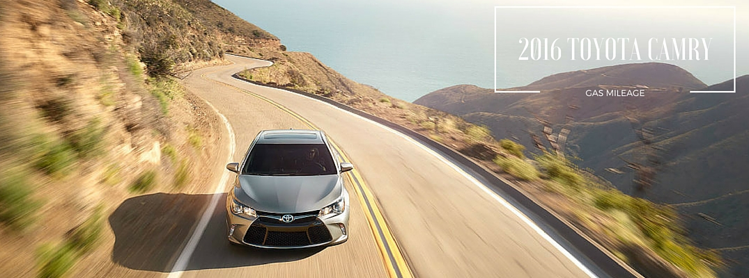 Camry Gas Mileage >> How Far Can The 2016 Toyota Camry Go On One Tank Of Gas