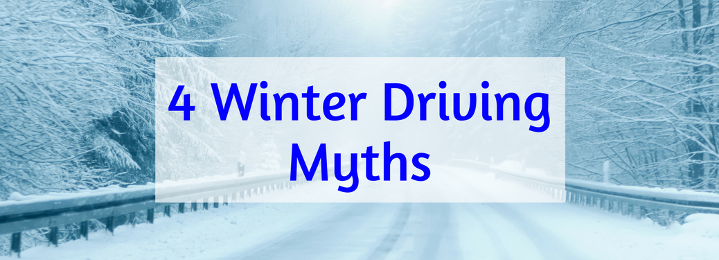 """snowy forest road background with text """"4 winter driving myths"""" over it"""