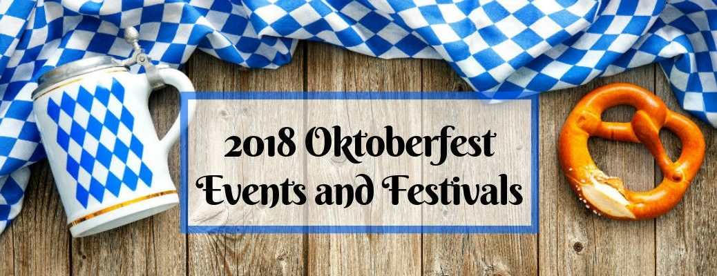 White and Blue Oktoberfest Flag and Beer Stein on a Wood Background with a Pretzel and 2018 Oktoberfest Events and Festivals Text