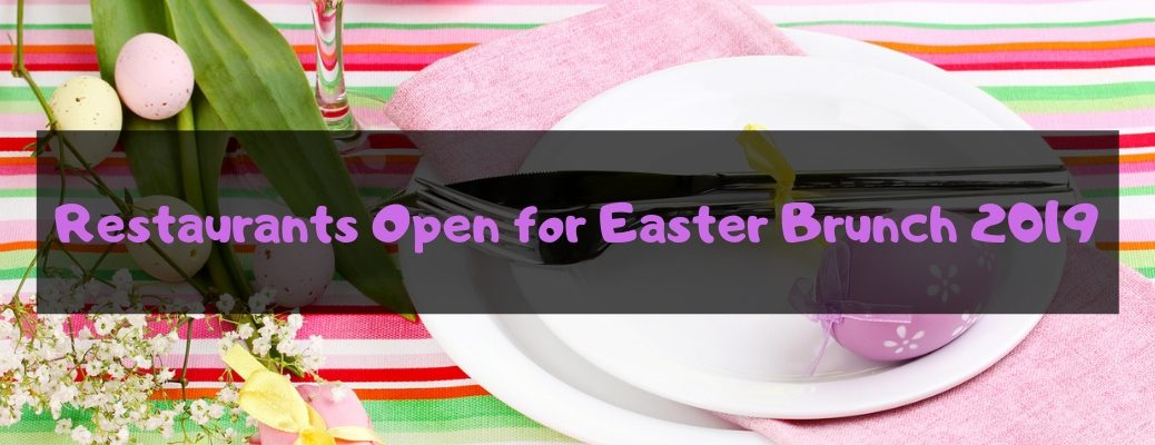 Table Set for Easter with Flowers, Easter Eggs and a Plate with Black Rectangle and Pink Restaurants Open for Easter Brunch 2019 Text