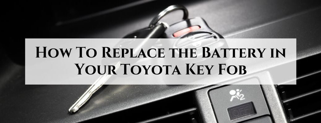 Key and Key Fob on a Dashboard with White Text Box and Black How To Replace the Battery in Your Toyota Key Fob Text