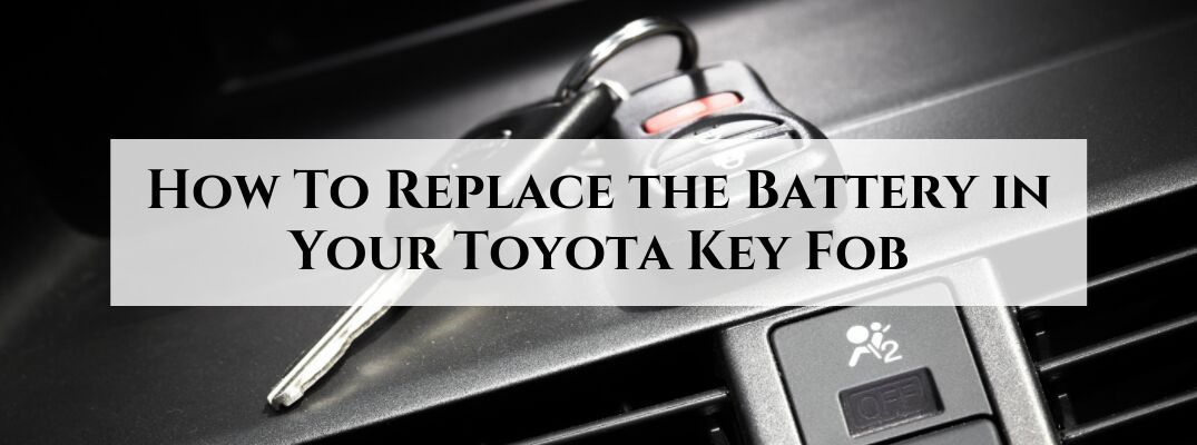 How To Replace The Battery In Your Toyota Key Fob