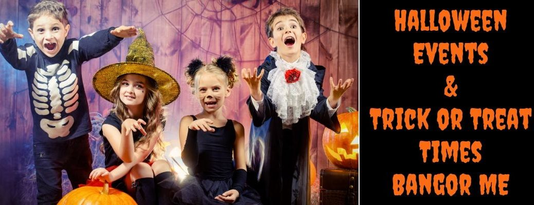 Four Kids Dressed in Costumes with Pumpkins and Black Background with Orange Halloween Events & Trick or Treat Times Bangor ME Text