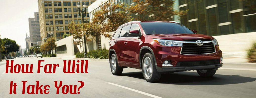 2016 Toyota Highlander Fuel Economy and Distance Capability