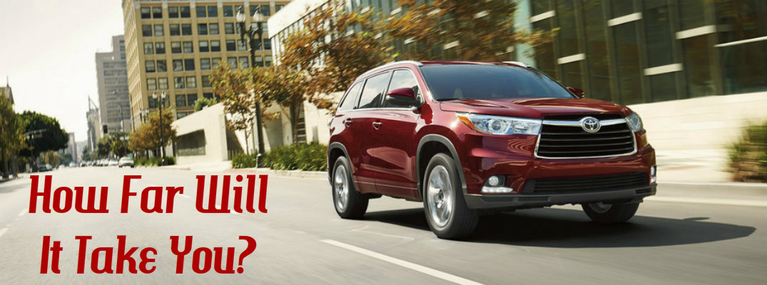 How Far Can You Go with the 2016 Toyota Highlander?