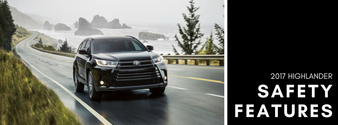 What safety features are available in the 2017 Toyota Highlander?