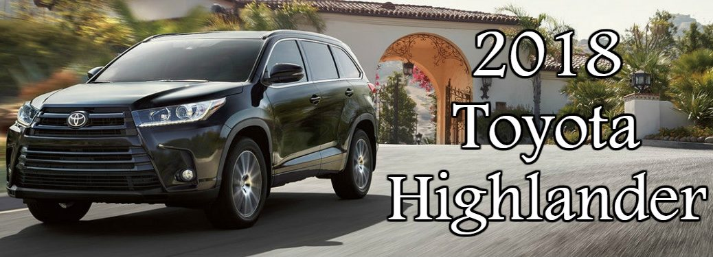 black 2018 Toyota Highlander front side view