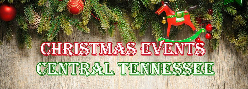 banner of Christmas Events in Central Tennessee