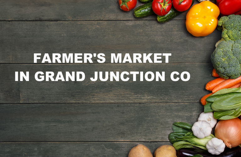 Farmer's market in Grand Junction CO