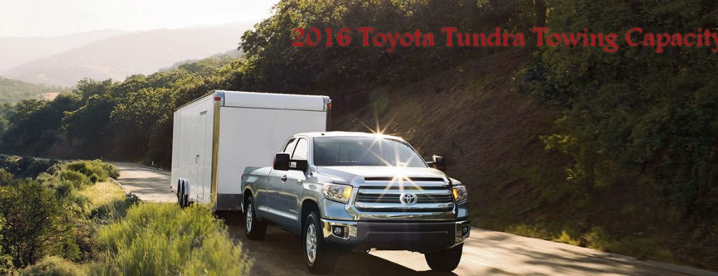 2016 Toyota Tundra towing capacity Western Slope Toyota Grand Junction, CO