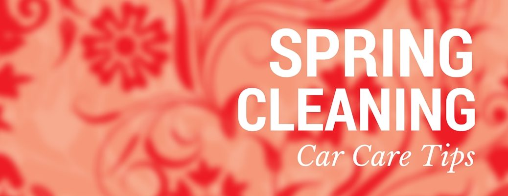 Spring Cleaning Car Care Tips