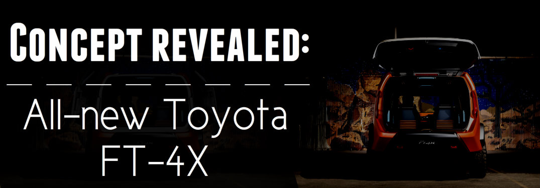 First look at the all-new Toyota FT-4X Concept!