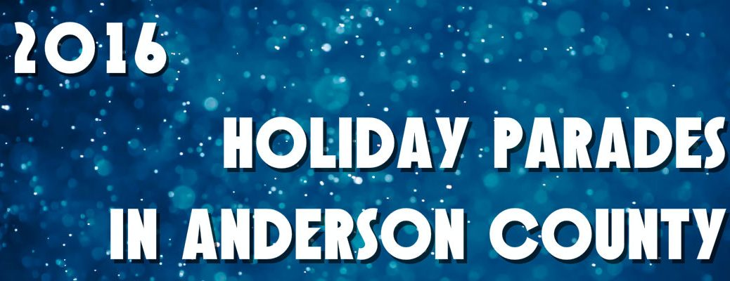 2016 Holiday Parades in Anderson County
