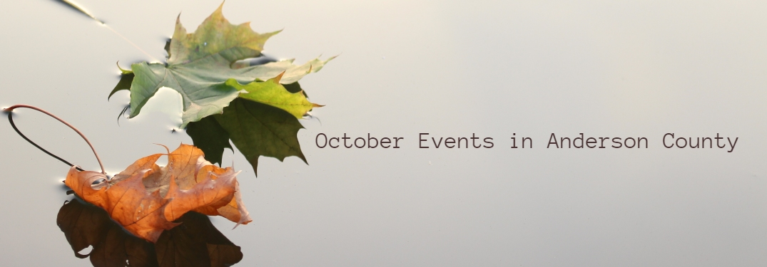 Anderson County Fall Events