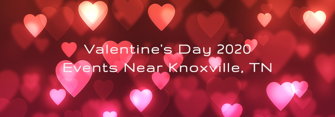 Love is in the Air in Eastern Tennessee!