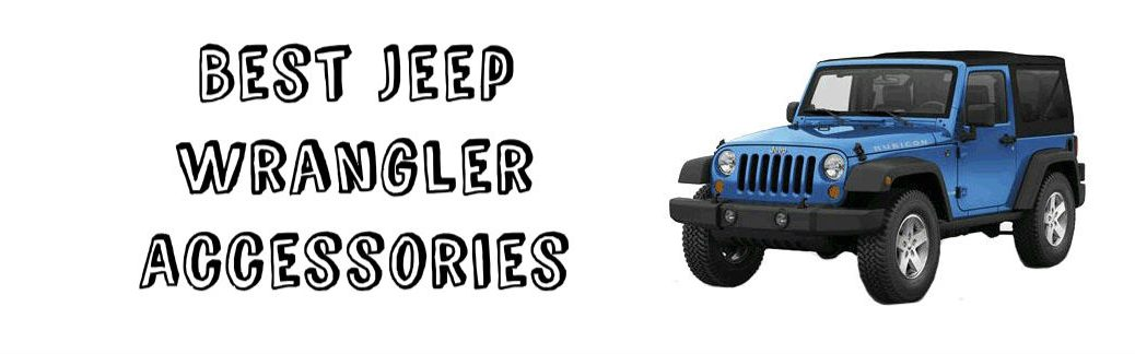 Accessories for Jeep Wrangler