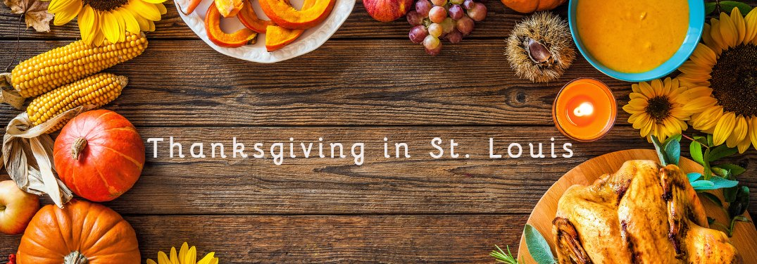Thanksgiving in St. Louis 2019