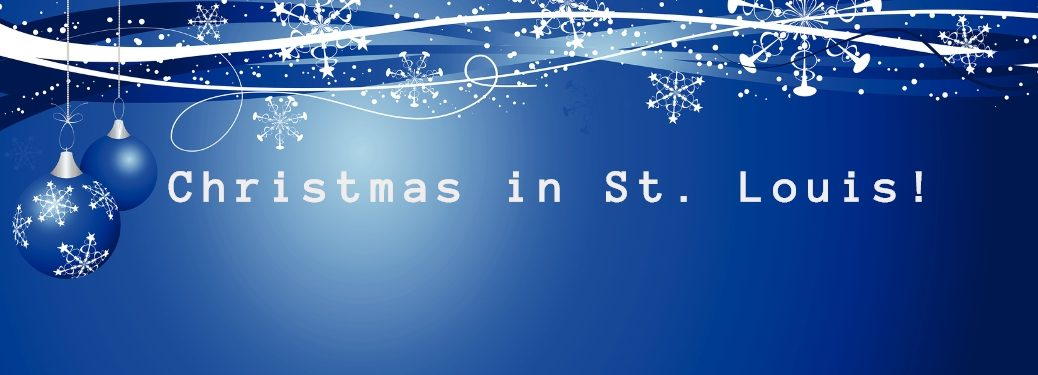 Christmas in St. Louis with Blue Christmas Background