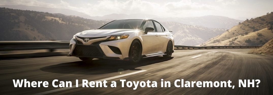 Where Can I Rent a Toyota in Claremont, NH?