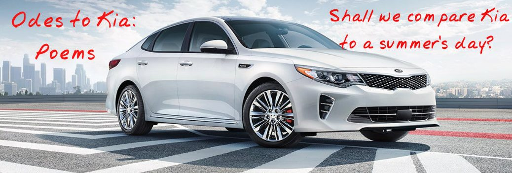 Poems about the Kia Optima and other popular Kia models