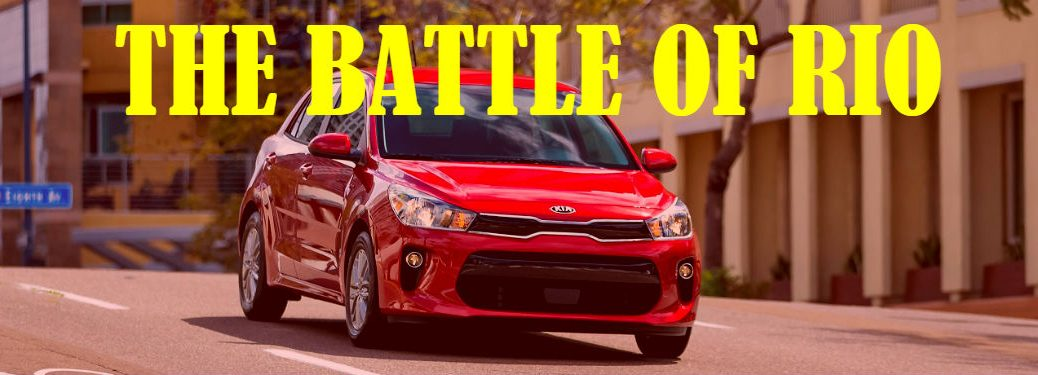 2018 kia rio five-door in bright red in front of city scape with overlaid text the battle of rio