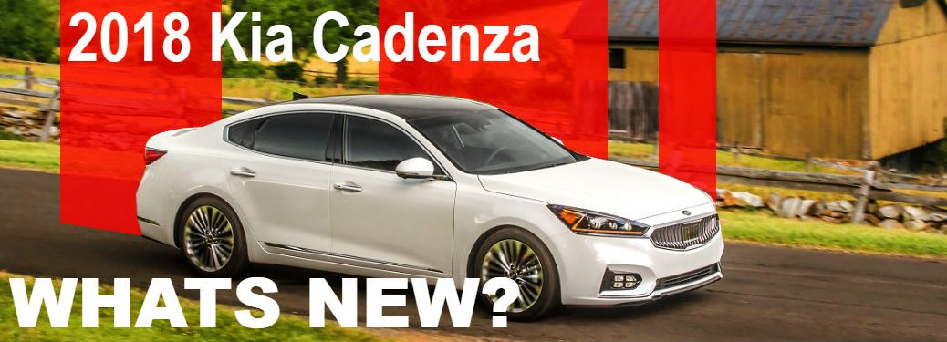 2018 kia cadenza with overlaid text what's new