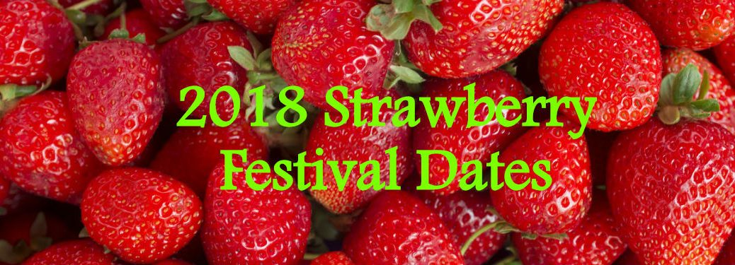 pattern of strawberries with text 2018 strawberry festival dates overlaid