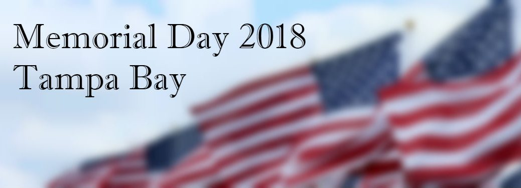 Events for memorial day 2018 in tampa bay fl