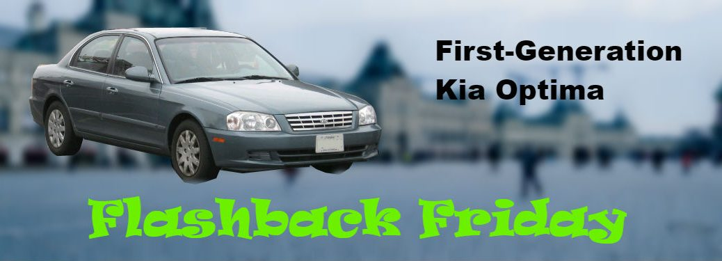flashback friday text on image of 2002 kia optima