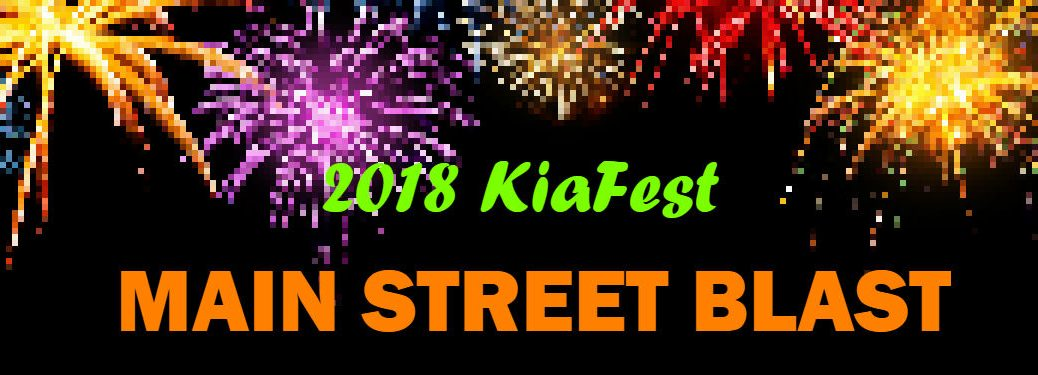 2018 KiaFest Main Street Blast text laid over pixeled image of fireworks