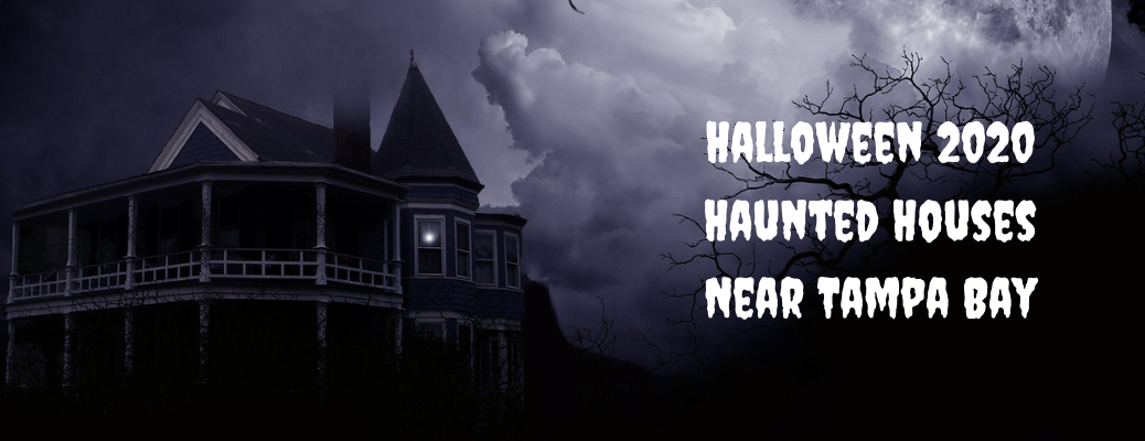 "Creepy house and tree with ""Halloween 2020 Haunted Houses near Tampa Bay"" white text"