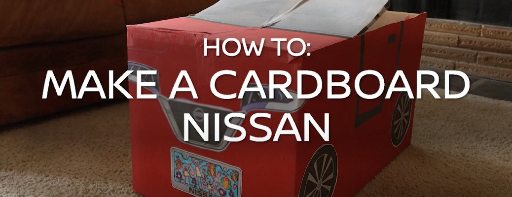 How to Make a Cardboard Nissan title and in image of a cardboard Nissan