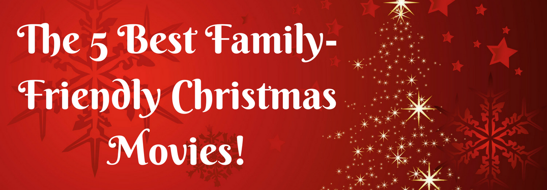 5 Best Christmas Movies To Watch With The Family Kia Of Attleboro