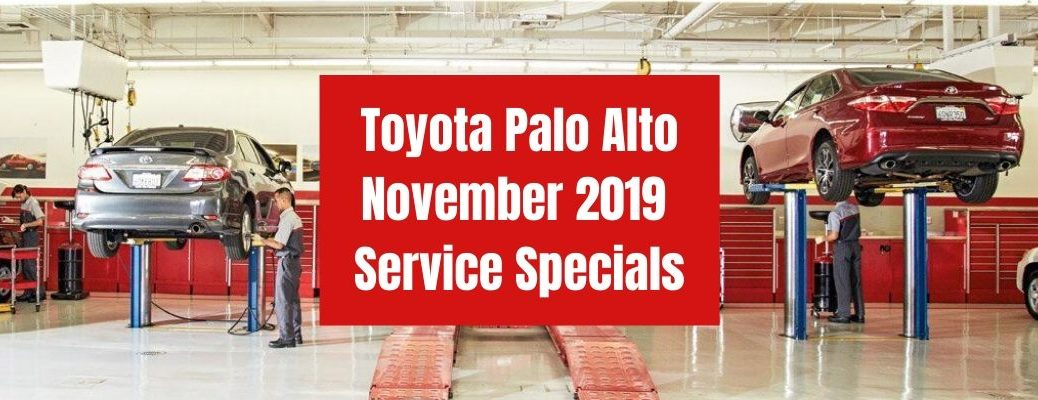 Toyota Palo Alto November 2019 Service Specials banner with a Toyota Service Center in the background