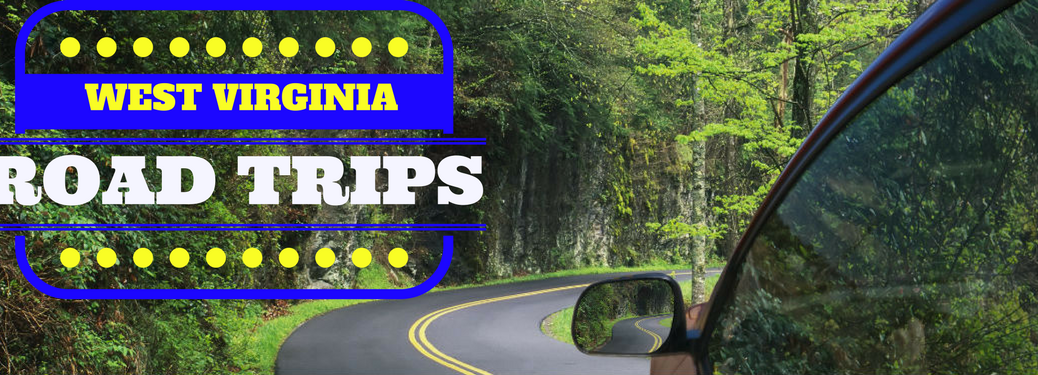 What are the Best Road Trip Destinations in West Virginia
