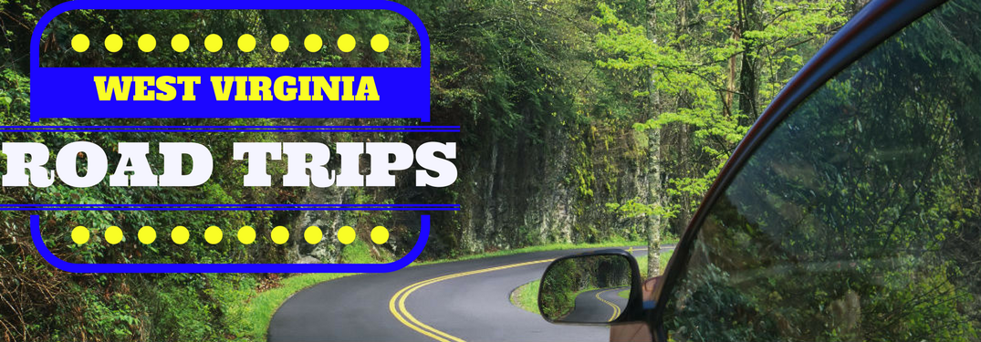 What are the Best Road Trip Destinations in West Virginia?