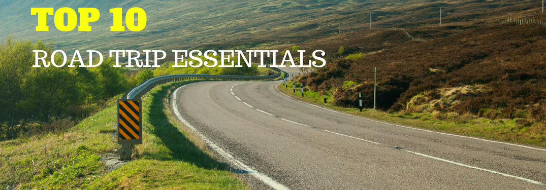 Don't Leave Home Without These Road Trip Essentials