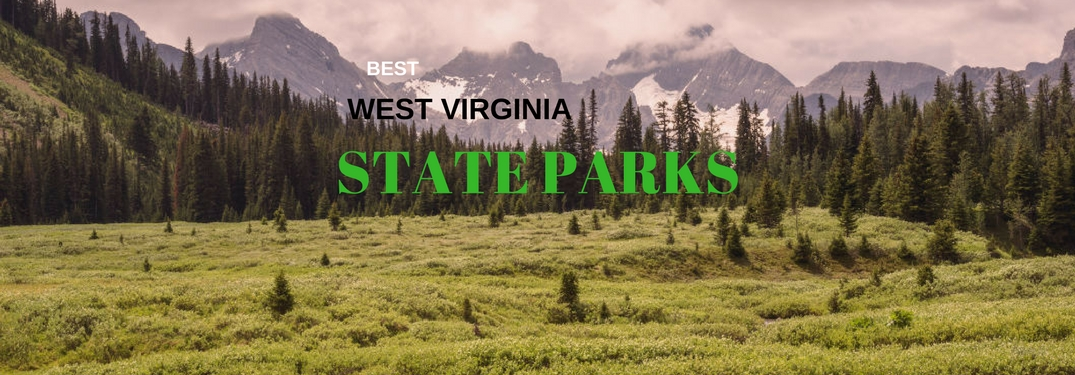 Where Can I Find the Best State Parks in West Virginia?