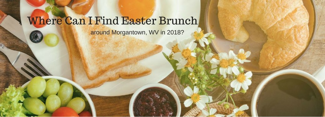 Where can I find Eater brunch around Morgantown, WV in 2018, text on an image of a plate of breakfast foods