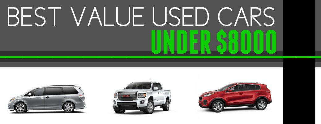 Best Value Used Cars Under $8000 Barre VT