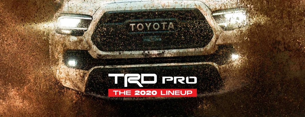 """""""TRD Pro The 2020 Lineup"""" text over photo of TRD Pro grille"""