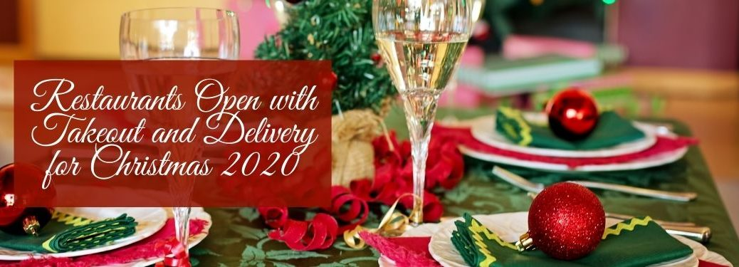 Table Set for Christmas with White Restaurants Open for Takeout and Deliver for Christmas 2020 Text on a Red Background